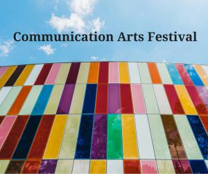 Communication Arts Festival